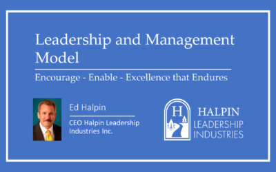 """Leadership and Management Model: """"Encourage – Enable – Excellence that Endures"""""""