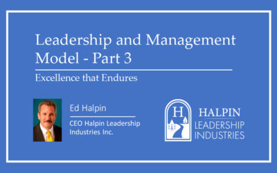 Leadership and Management Model: Part 3 – Excellence that Endures